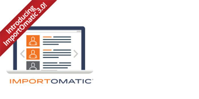 Introducing Faster, Easier and Automated Data Import/Export with ImportOmatic 3.0