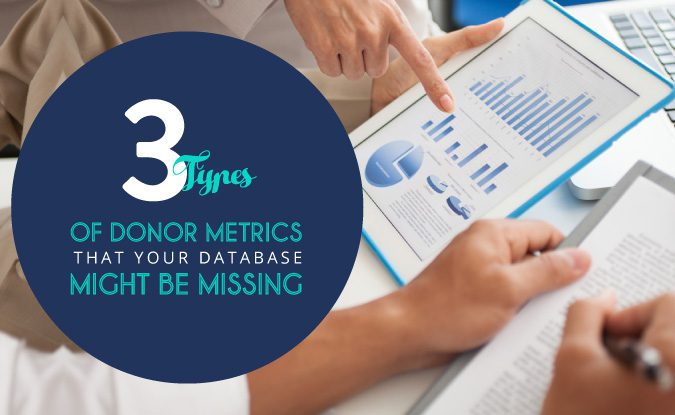 3 Types of Donor Metrics that Your Database Might Be Missing