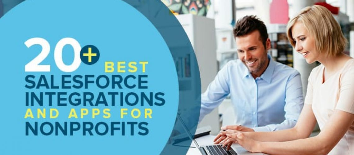 Check out these best Salesforce apps and integrations for nonprofits.